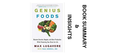 Genius Foods 2018 By Max Lugavere Book Summary and Insights image