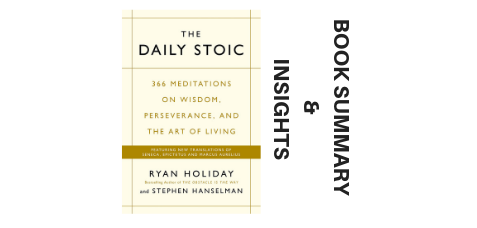 The Daily Stoic 2016 By Ryan Holiday and Stephen Hanselman Book Summary And Insights image