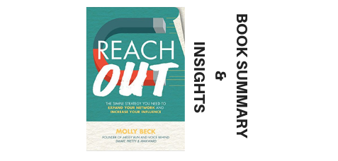 Reach Out 2017 Molly Beck- Book Summary and Insights Image