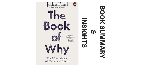 The-Book-Of-Why-2018-Book-Summary-and-Insights image