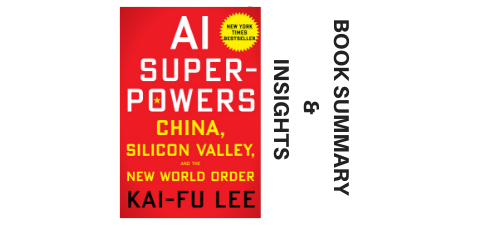 AI-Superpowers-2018-Book-Summary-and-Insights-image
