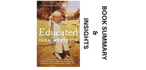 Educated-By-Tara-Westover-Book-Summary-and-Insights-2018 image