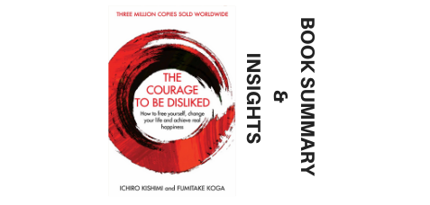 The-Courage-to-be-Disliked-2013-Book-Insights-and-Insights-image