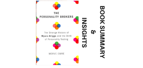 The-Personality-Brokers-2018-Book-Summary-and-Insights image