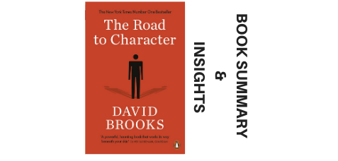 The-Road-to-Character-2015-Book-Summary-and-Insights-image